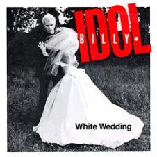 White Wedding - Billy Idol