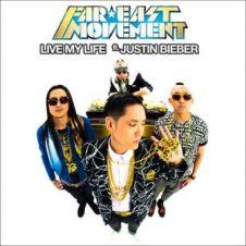 Live My Life - Justin Bieber, Far East Movement