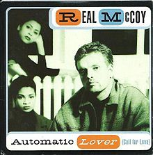 Automatic Lover (Call For Love) - Real McCoy