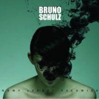 Trochę Nieidealnie - Bruno Schulz