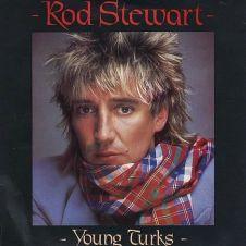 Young Turks - Rod Stewart