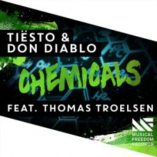 Chemicals - Tiesto, Don Diablo, Thomas Troelsen