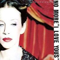No More I Love You's - Annie Lennox