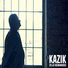 25 lat niewinności - Kazik